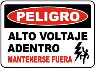Spanish Danger High Voltage Within Keep Out Sign
