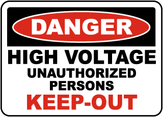 Danger High Voltage Unauthorized Persons Keep sign
