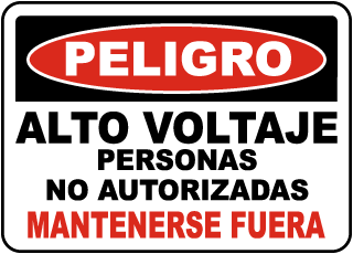 Spanish High Voltage Unauthorized Keep Out Sign