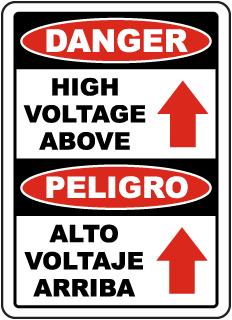 Bilingual Danger High Voltage Above Sign