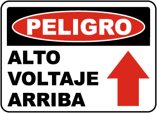 Spanish Danger High Voltage Above Sign