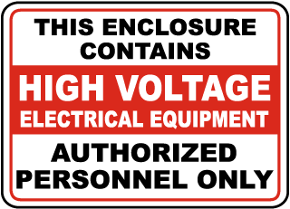 This Enclosure Contains High Voltage Electrical Equipment Authorized Personnel Only sign