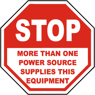 Stop More Than One Power Source Supplies This Equipment sign