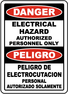 Bilingual Danger Electrical Hazard Authorized Only Sign