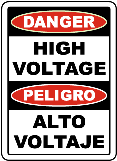 Danger High Voltage / Peligro Alto Voltaje sign
