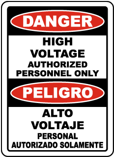 Danger High Voltage Authorized Personnel Only / Peligro Alto Voltaje sign