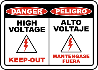 Danger High Voltage Keep-Out / Peligro Alto Voltaje Mantengase Fuera sign