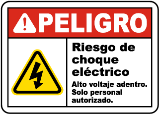 Spanish Danger Shock Hazard High Voltage Inside Sign
