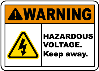 Warning Hazardous Voltage. Keep away sign