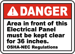 Danger Area in front of this Electrical Panel must be kept clear for 36 inches sign