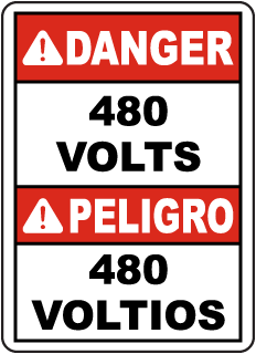 Bilingual Danger 480 Volts Sign
