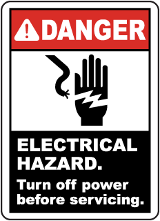 Danger Electrical Hazard. Turn off power before servicing sign