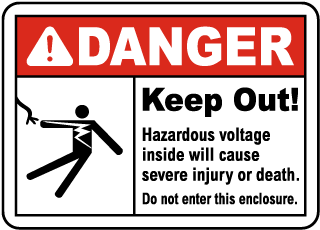 Danger Keep out. Hazardous voltage inside will cause severe injury or death. Do not enter this enclosure.