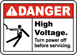 Danger High voltage. Turn power off before servicing.