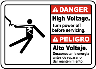 Bilingual Danger High Voltage Turn Off Power Sign