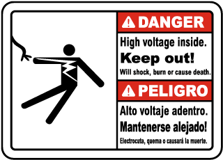 Bilingual Danger Hazardous voltage above. Keep out. Death or serious injury will occur. Peligro Allto voltaje adentro