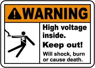 Warning High voltage inside. Keep out! Will shock burn or cause death.