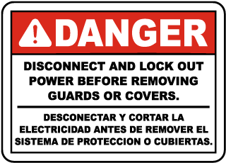 Bilingual Danger disconnect and lock out power before removing guards or covers.