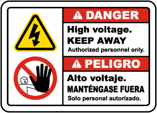 Bilingual Danger High Voltage Keep Away Sign