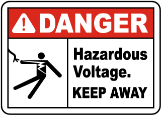 Danger Hazardous Voltage. Keep Away.