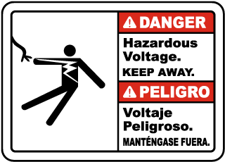 Bilingual Danger Hazardous Voltage Keep Away Sign