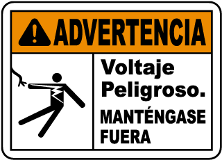 Spanish Warning Hazardous Voltage Keep Away Sign