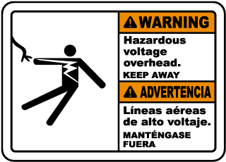 Bilingual Warning Hazardous Voltage Overhead Sign