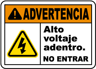 Spanish Warning High Voltage Inside Do Not Enter Sign