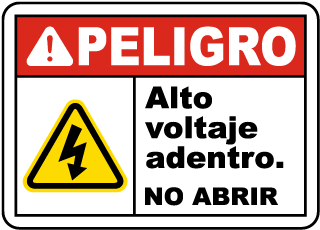Spanish Danger High Voltage Inside Do Not Open Sign