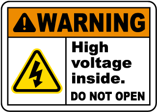 High Voltage Inside Do Not Open Sign