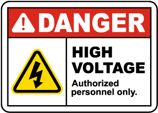 Danger High Voltage. Authorized Personnel Only.