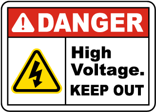 Danger High Voltage. Keep Out.