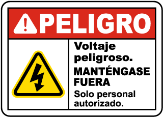 Spanish Danger Hazardous Voltage Keep Out Sign
