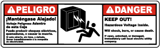 Danger Keep Out! Hazardous Voltage Inside. Will shock, burn or cause death label