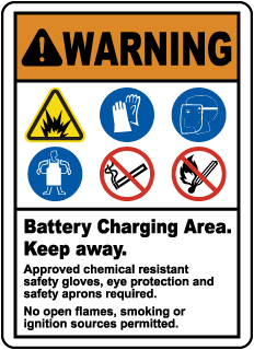WARNING. Battery Charging Area. Approved chemical resistan safety gloves, eye proction and safey aprons required. No open flames, smoking or ignition sources permitted.