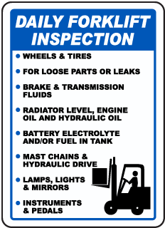 Daily Forklift Inspection Wheels and Tires For Loose Parts Or Leaks Sign