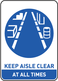 Keep Aisle Clear At All Times