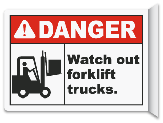 Danger Watch out for forklift trucks sign