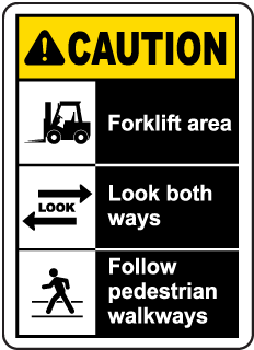 Caution Forklift Area Sign