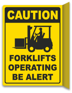 2-Way Caution Forklift Operating Sign
