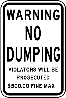 Warning No Dumping Violators Will Be Prosecuted $500.00 Fine Max Sign