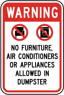 Warning No Furniture Air Conditioners Or Appliances Allowed In Dumpster Sign