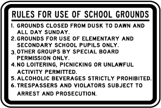 Rules For Use Of School Grounds 1. Grounds Closed From Dusk To Dawn And All Day Sunday. 2. Grounds For Use Of Elementary And Secondary Pupils Only.. Sign