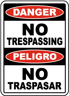 No Trespassing Sign, Danger No Trespassing, Peligro, No Traspasar