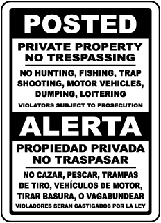 Bilingual Posted Private Property Sign