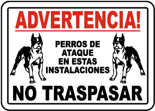 Spanish Attack Dog on Premises No Trespassing Sign