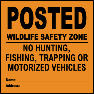 Orange  Posted Wild Life Safety Zone Sign