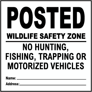 White  Posted Wild Life Safety Zone Sign