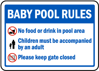Pool Signs - Baby Pool Rules No food or drink in pool area Pool Signs, F6950