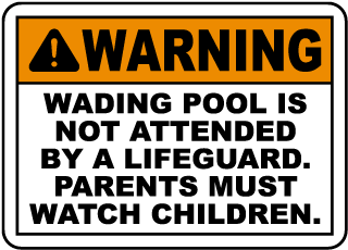 Pool Signs - Warning Wading Pool Is Not Attended By A Lifeguard Pool Signs, F6959